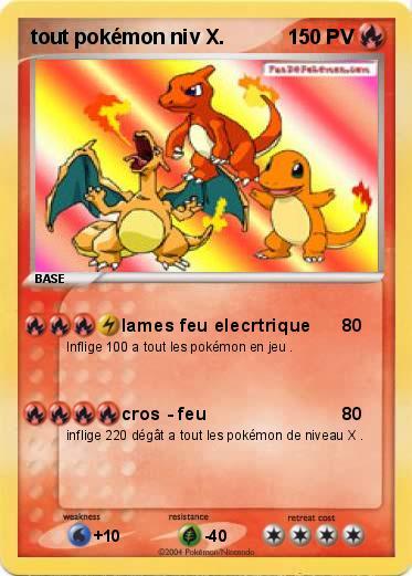 Pok mon tout pokemon niv x lames feu elecrtrique ma carte pok mon - Tout les carte pokemon ex du monde ...