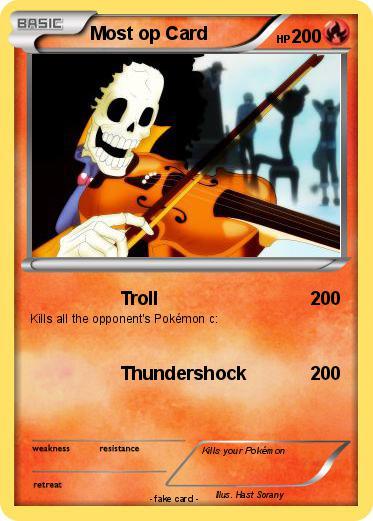 pok233mon most op card troll my pokemon card