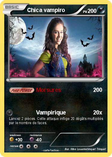 Pok mon chica vampiro 3 3 morsures ma carte pok mon - Coloriage de chica vampiro ...