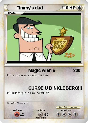 Pokémon Timmy s dad 7 7 - Magic wienie - My Pokemon Card