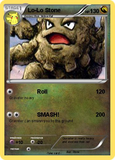 Pokemon Lo Stone 1