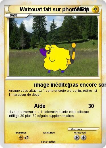 Pok mon wattouat sur photoshop image in dite pas encore sortie ma carte pok mon - Pokemon wattouat ...