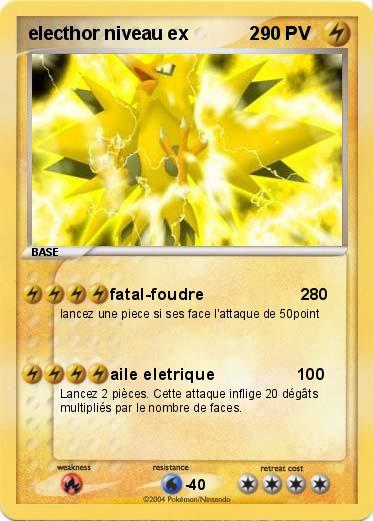Pok mon electhor niveau ex 2 2 fatal foudre 2 ma carte - Carte pokemon electhor ex ...