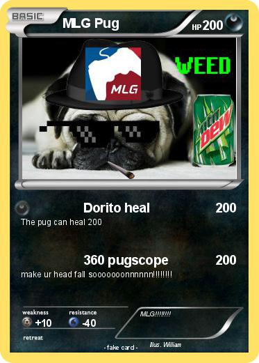 Pokémon Mlg Pug 3 3 Dorito Heal My Pokemon Card