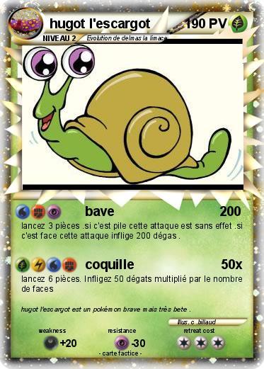 Pok mon hugot l escargot bave ma carte pok mon - Hugo l escargot pokemon ...