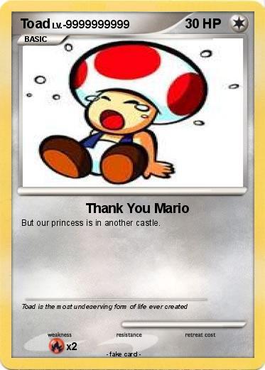 Pok 233 Mon Toad 514 514 Thank You Mario My Pokemon Card