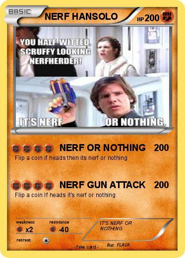 pokémon nerf hansolo nerf or nothing my pokemon card