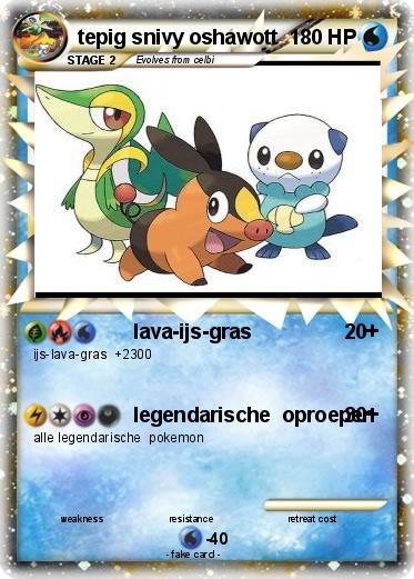 Kleurplaten Pokemon Ex.Pokemon Tepig Snivy Oshawott 5 5 Lava Ijs Gras My Pokemon Card