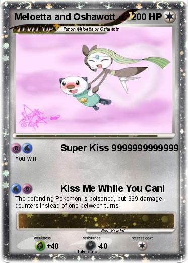 Pokémon Meloetta and Oshawott - Super Kiss 9999999999999 ...