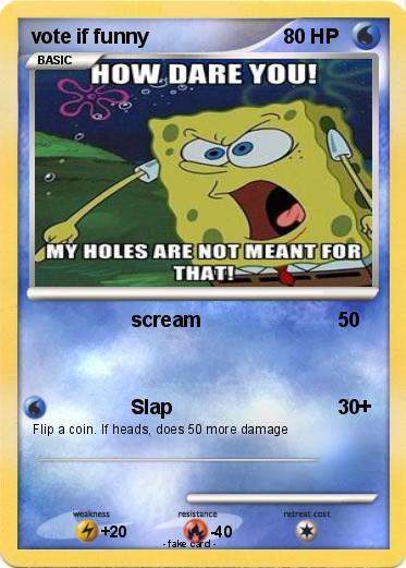 Pok 233 Mon Vote If Funny Scream My Pokemon Card