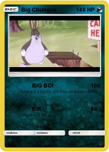 Pokemon Big Chungus 36 36 Big Boi My Pokemon Card