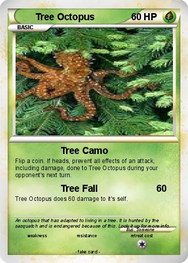 Pokémon Tree Octopus 1 1 - Tree Camo - My Pokemon Card