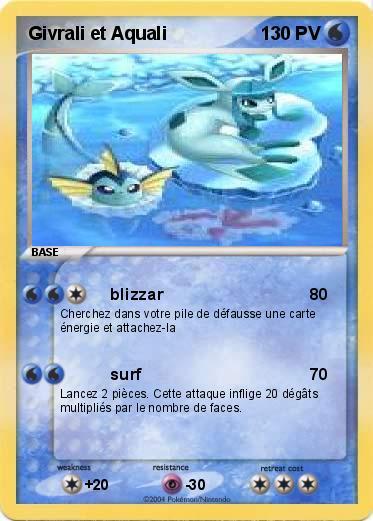 Pok mon givrali et aquali blizzar ma carte pok mon - Carte pokemon aquali ...