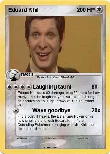 DCvPDJu2jI71 pokémon eduard khil 3 3 laughing taunt my pokemon card