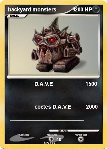 Pokemon Backyard Monsters 9 9 D A V E 1500 My Pokemon Card