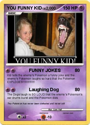 Pokémon YOU FUNNY KID - FUNNY JOKES