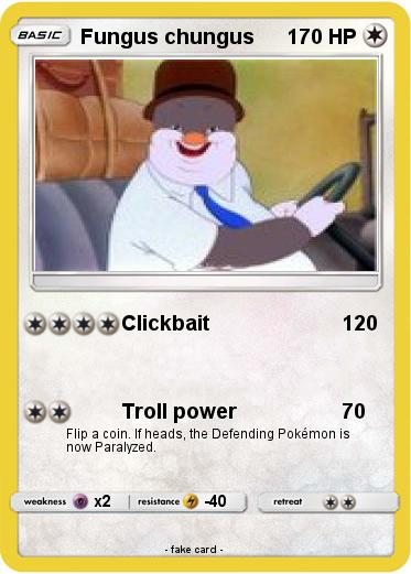 Pokemon Fungus Chungus Clickbait My Pokemon Card