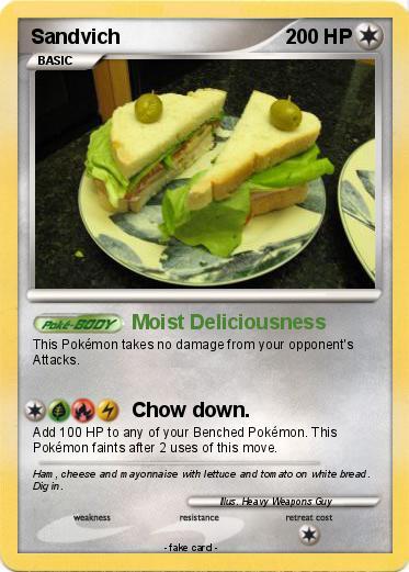 Pokémon Sandvich 25 25 Moist Deliciousness My Pokemon Card