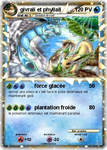 Pok mon givrali et phyllali force glac e ma carte pok mon - Givrali pokemon ...