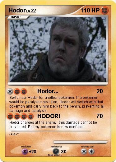 Pok mon hodor 1 1 hodor my pokemon card - Mypokecard com ...