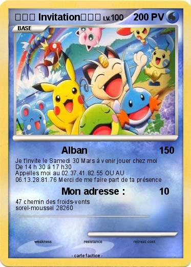 Assez Pokémon Invitation 18 18 - Alban - Ma carte Pokémon AX13