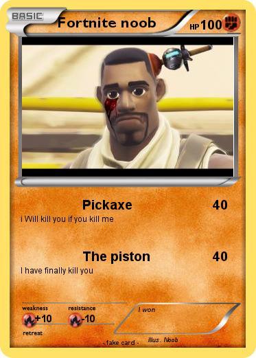 Pok 233 Mon Fortnite Noob 9 9 Pickaxe My Pokemon Card