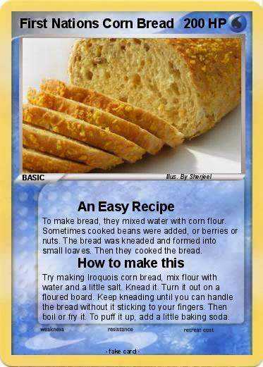 Pokmon first nations corn bread an easy recipe my pokemon card pokemon first nations corn bread forumfinder Image collections