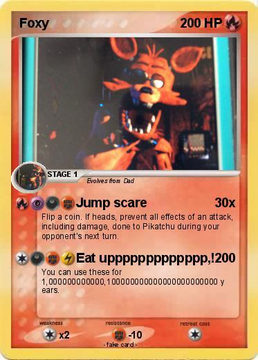 pokémon foxy 1000 1000 jump scare my pokemon card