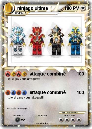 Pok mon ninjago ultime attaque combin ma carte pok mon - Carte ninjago ...