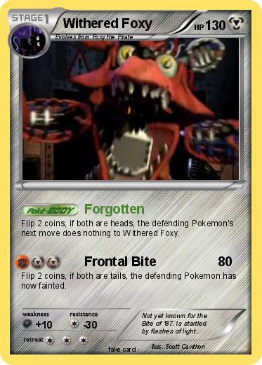 Pok 233 Mon Withered Foxy 10 10 Forgotten My Pokemon Card