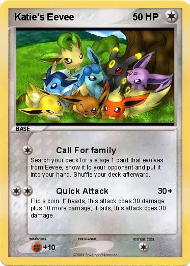 Pok 233 Mon Katie S Eevee Call For Family My Pokemon Card