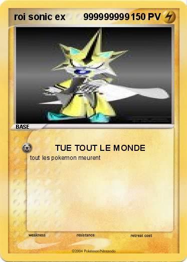 Pok mon roi sonic ex 999999999 999999999 tue tout le monde ma carte pok mon - Tout les carte pokemon ex du monde ...