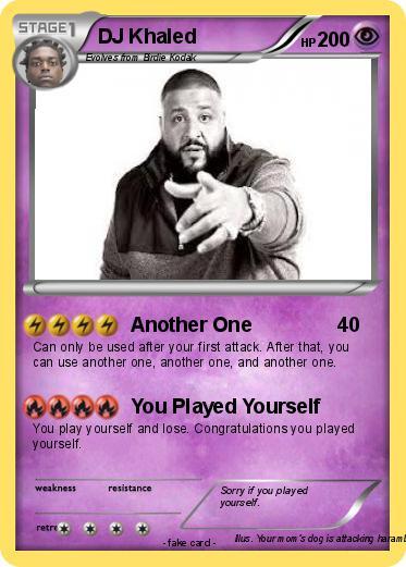 Pok 233 Mon Dj Khaled 28 28 Another One My Pokemon Card
