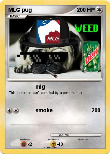 Pokémon Mlg Pug 9 9 Mlg My Pokemon Card