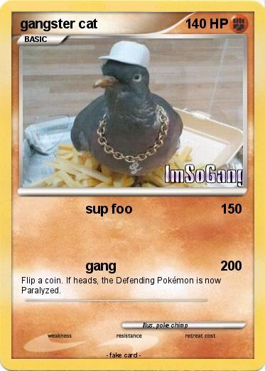 Pokémon Gangster Cat 13 13 Sup Foo My Pokemon Card