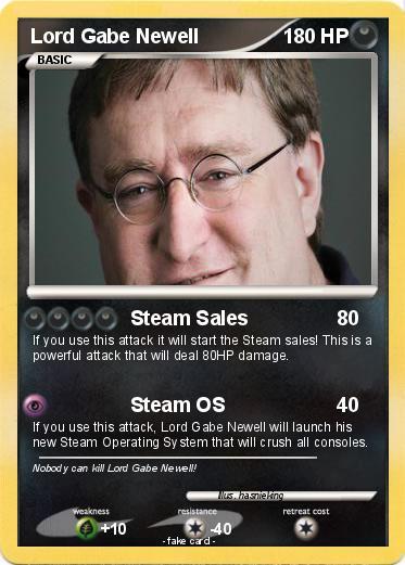 0c1555857dd Pokémon Lord Gabe Newell - Steam Sales - My Pokemon Card