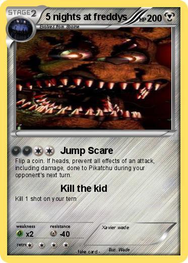 Pok 233 Mon 5 Nights At Freddys 2 2 Jump Scare My Pokemon Card