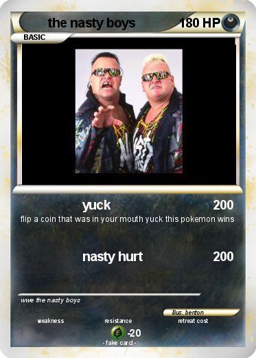 My nasty boys