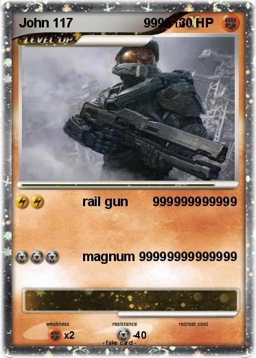 Pokémon John 117 9999 9999 - rail gun 999999999999 - My Pokemon Card