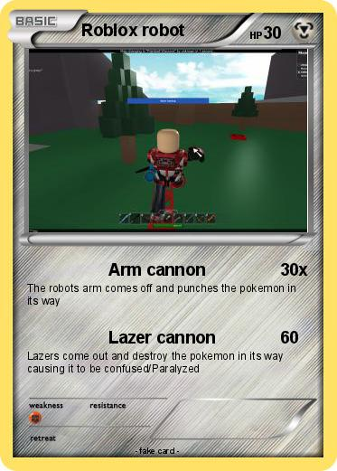 Pokémon Roblox Robot 1 1 Arm Cannon My Pokemon Card