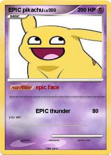 pok233mon epic pikachu 11 11 epic face my pokemon card