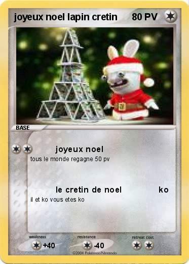 Pok mon joyeux noel lapin cretin joyeux noel ma carte - Lapin cretin a imprimer ...
