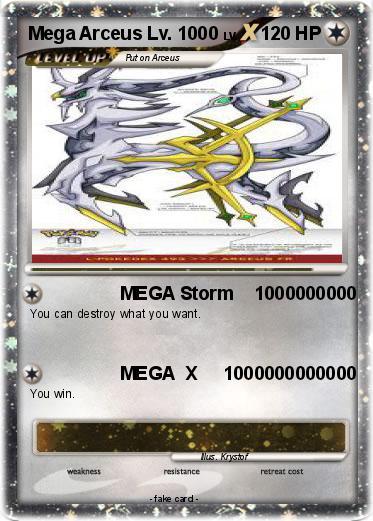 Pok 233 Mon Mega Arceus Lv 1000 1000 Mega Storm 1000000000