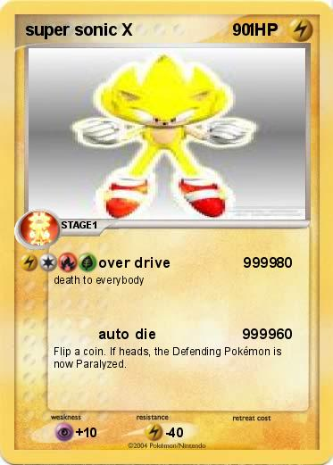 Pokmon super sonic X 1 1  over drive 9999  My Pokemon Card