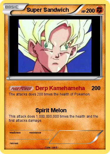 Pokémon Super Sandwich 3 3 Derp Kamehameha My Pokemon Card