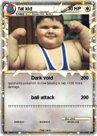 Pok mon fat kid 60 60 Dark void