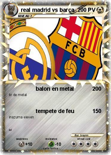 Pokemon Real Madrid Vs Barca 1 1 Balon En Metal Ma Carte Pokemon