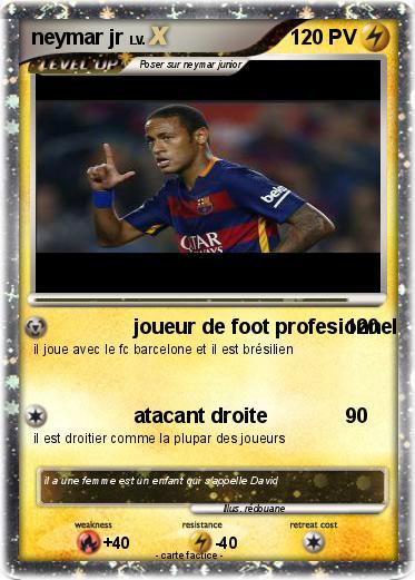 Pok mon neymar jr 143 143 joueur de foot profesionnel ma carte pok mon - Image de joueur de foot a imprimer ...