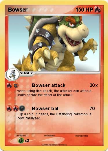 Pok 233 Mon Bowser 111 111 Bowser Attack My Pokemon Card