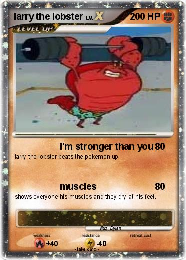 Pokémon larry the lobster 4 4 - i\'m stronger than you - My Pokemon Card